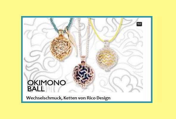 Wechselschmucksystem Okimono Ball von Rico Design