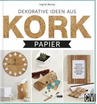 Leicht, nachhaltig, natürlich, Kork. Neuer Kreativtrend aus Korkpapier